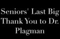 Dr. Plagman Farewell Video